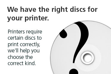 Make sure you are using the correct type of disc with your printer.